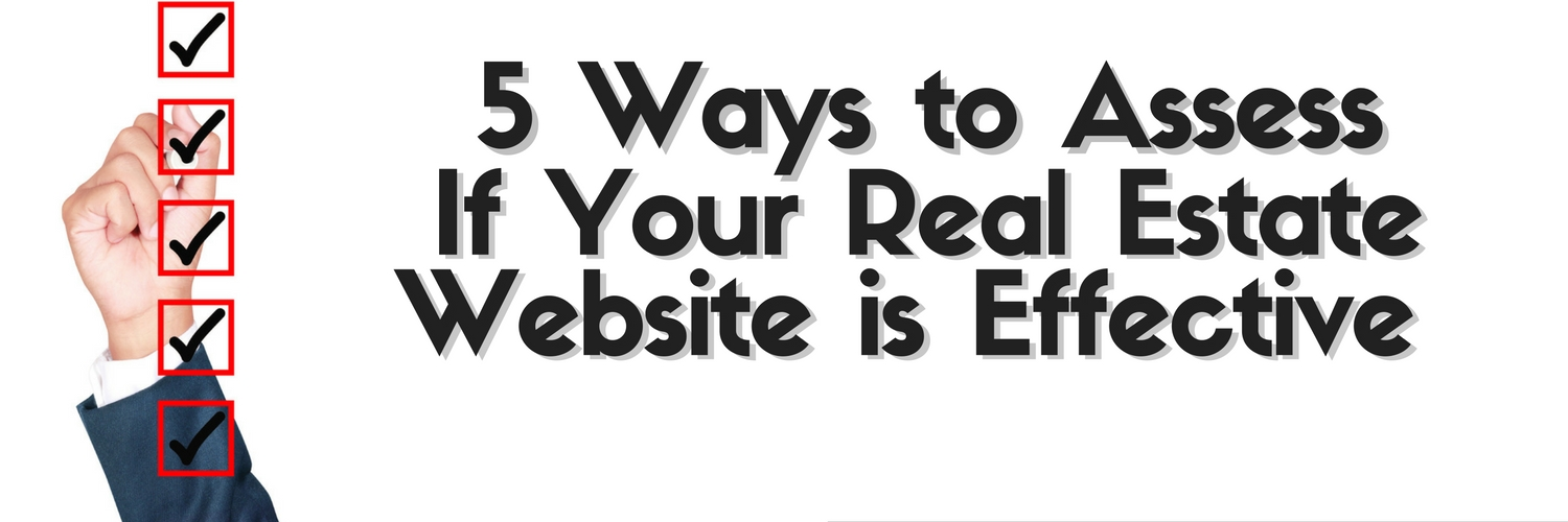 5 Ways to Assess If Your Real Estate Website is Effective