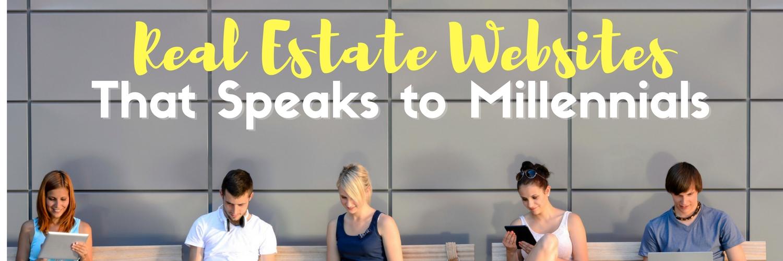 Real Estate Websites That Speak to Millennials