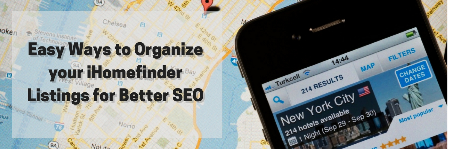 Easy Ways to Organize your iHomefinder Listings for Better SEO