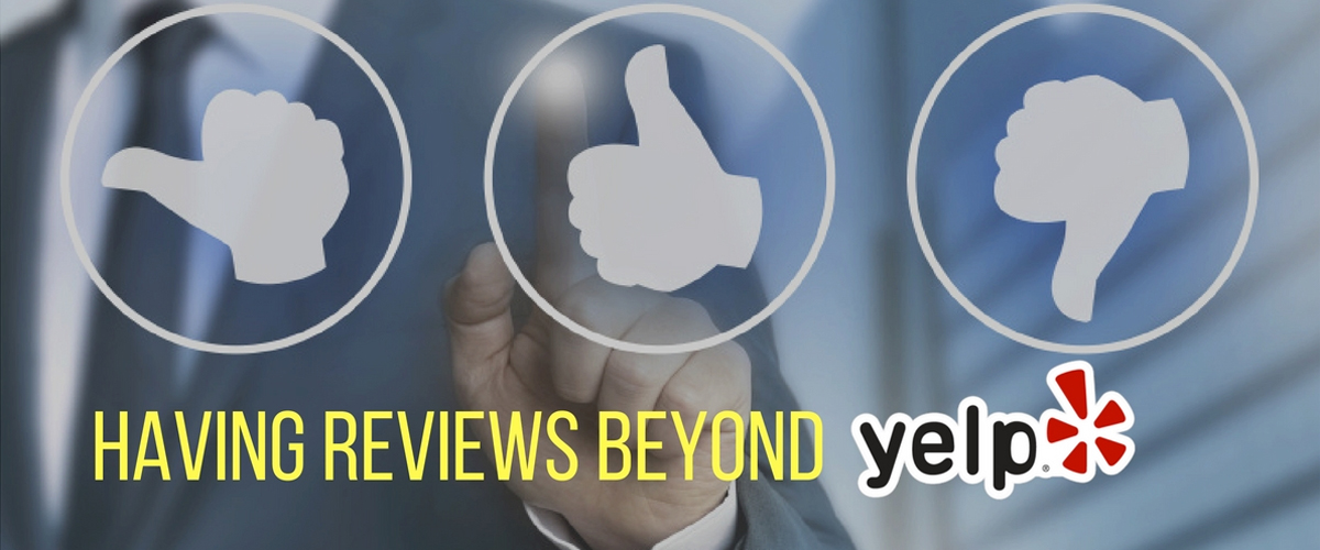 5 Reasons Having Reviews Beyond Yelp is Important