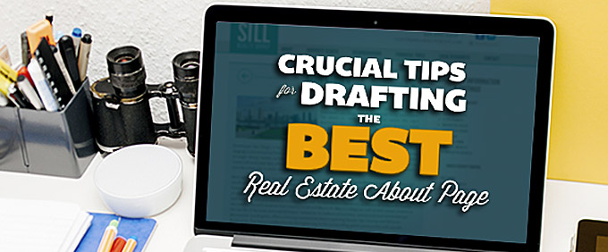 "Image for 12 Crucial Tips for Drafting the Best Real Estate ""About"" Page"