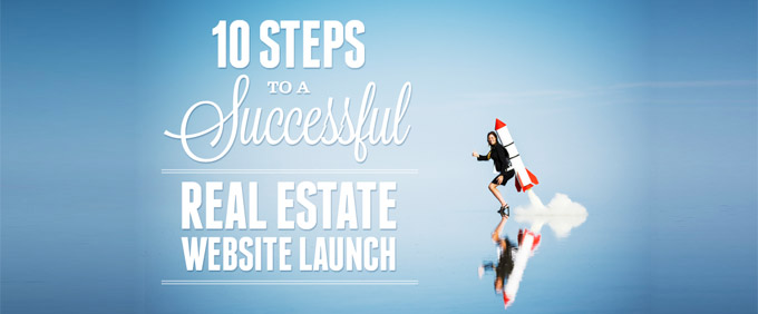 Image for 10 Steps to a Successful Real Estate Website Launch