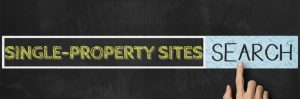 Why You Should Consider Putting Up Single-Property Sites