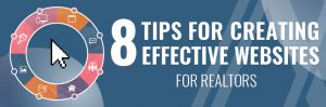 8 Tips for Creating Effective Websites for Realtors