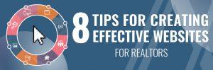 8 Tips for Creating Effective Websites for Realtors