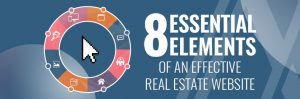 8 Essential Elements of an Effective Real Estate Website