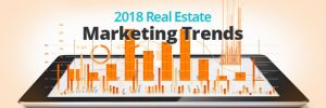 Real Estate Marketing Trends That You Can't Ignore